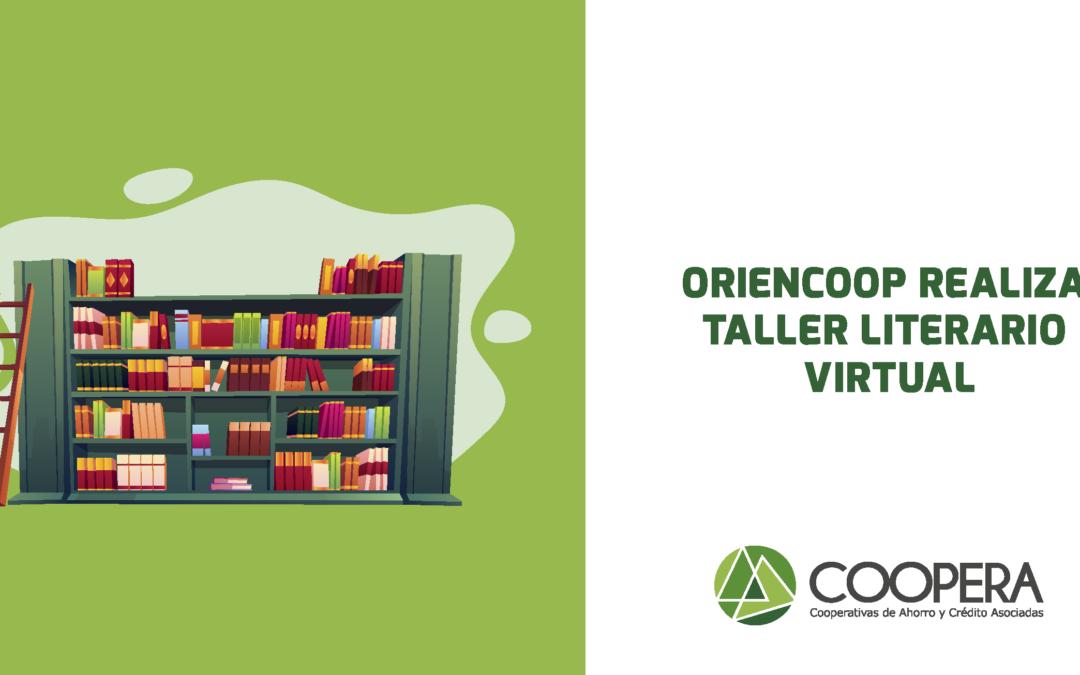Oriencoop realiza taller literario virtual